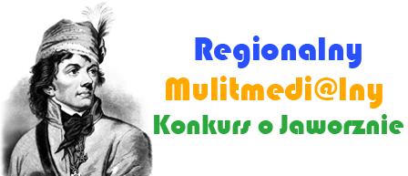 Multimedialny Konkurs Regionalny o Jaworznie