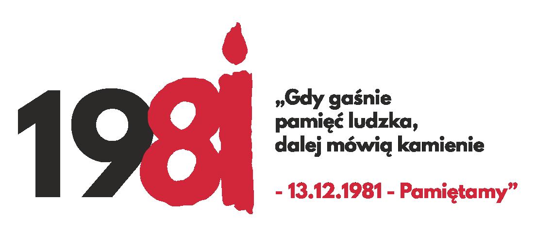 13 GRUDNIA 1981 - PAMIĘTAMY!